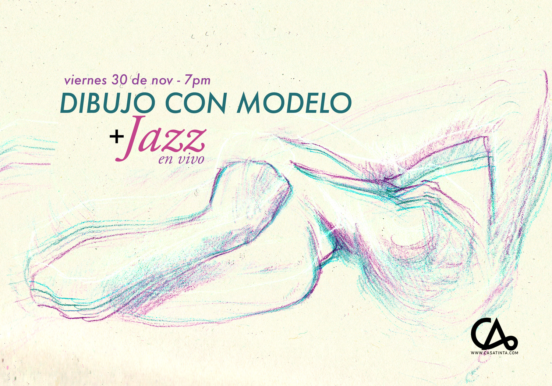 DIBUJO con MODELO Y JAZZ // 30 de nov