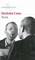 Twist, Harkaitz Cano