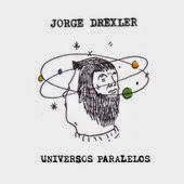 Jorge Drexler - Universos paralelos