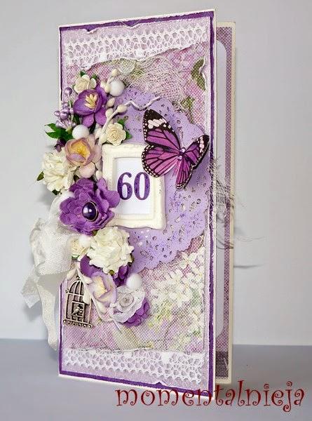 http://momentalnieja.blogspot.com/2014/10/kartka-z-okazji-60-urodzin.html