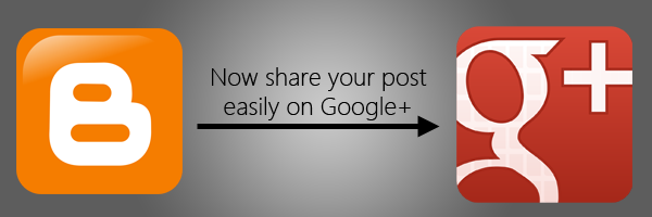 Share your post automatically on Google+ after publishing it on Blogger