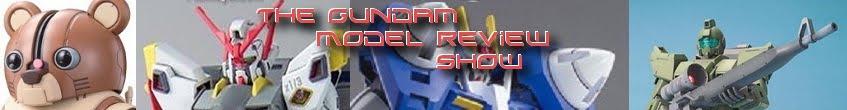 The Gundam Model Review Show