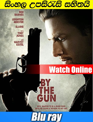 By the Gun 2014 Watch online with Sinhala subtitle