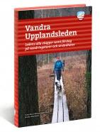 Guideboken Vandra Upplandsleden av Gunnika
