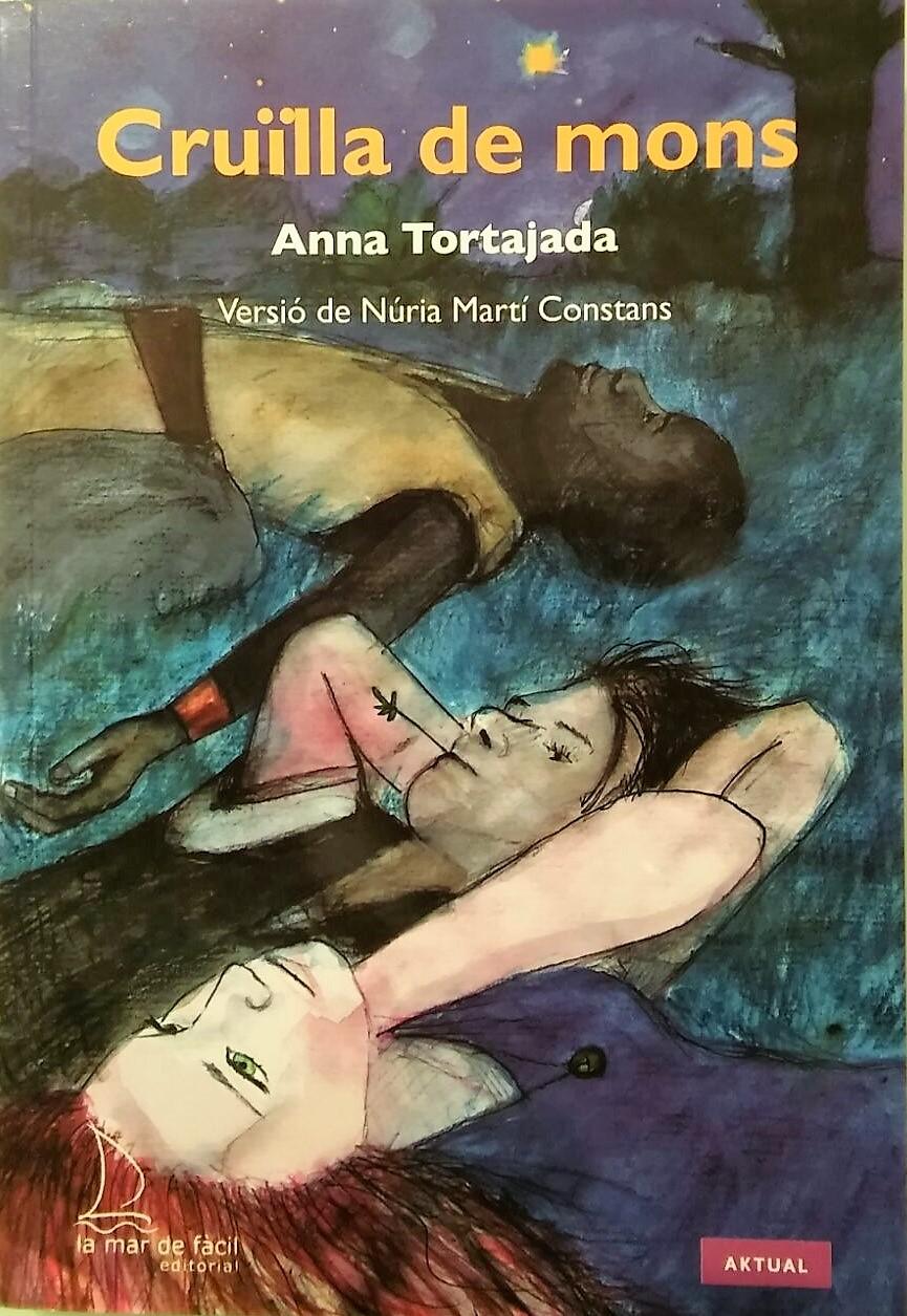 2017 Cruïlla de mons, d'Anna Tortajada (Adaptació)