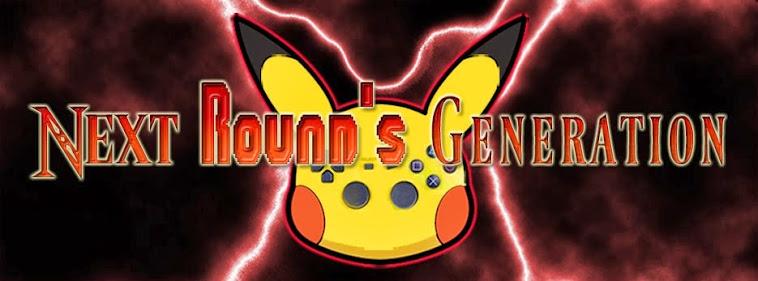 NEXT ROUND'S GENERATION