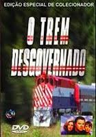 O Trem Desgovernado – Dublado (1999)