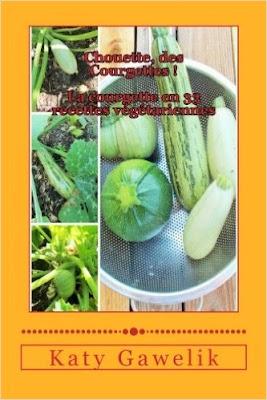 La courgette en 33 recettes végétariennes