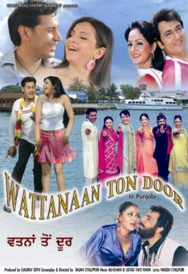 Wattanaan Ton Door (2008) - Punjabi Movie