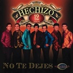 hechizo NO TE DEJES 2008 Disco Completo