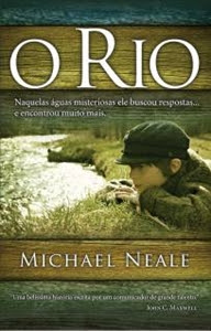 O Rio - Michael Neale