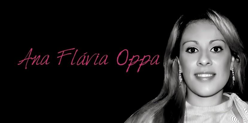 Ana Flavia Oppa  - Minha vida em ATOS ou melhor EPOPÉIA!!