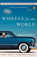 Henry Ford wheels for the world by douglas brinkley