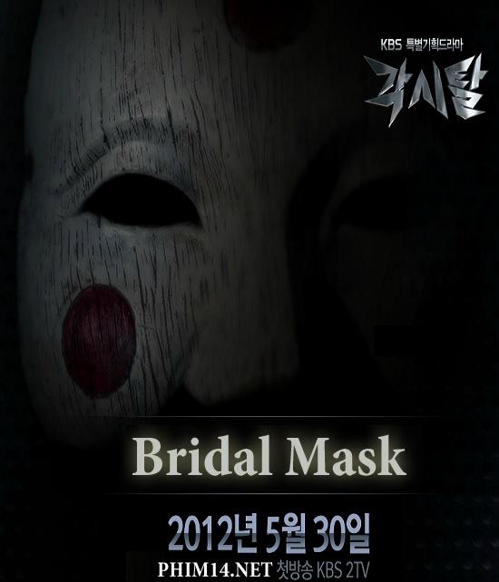 Phim Mặt Nạ C 244 D 226 U Bridal Mask 2012