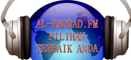 SILA KLIK SINI DENGAR AL-HADDAD.FM