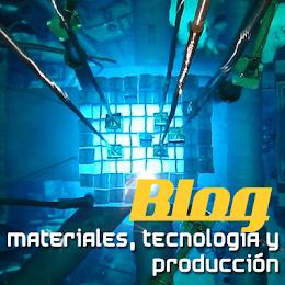 Blog Materiales, Tecnología y Producción