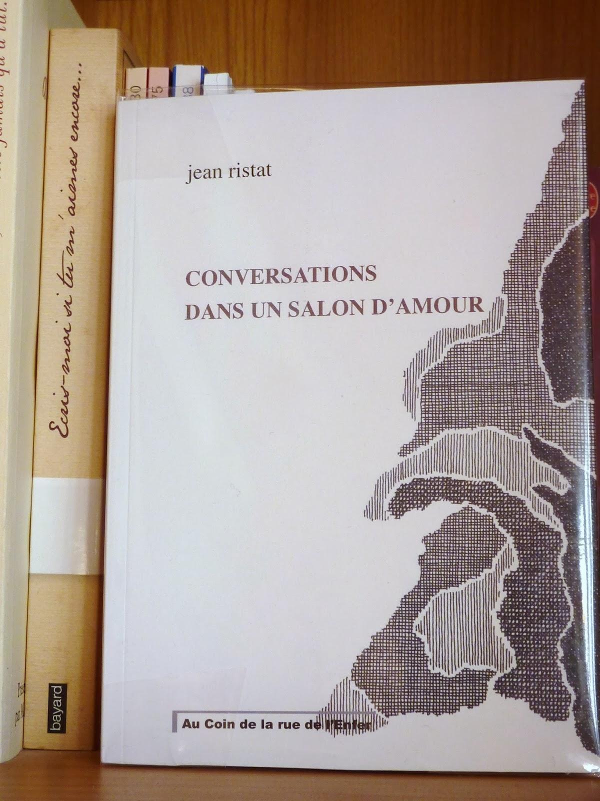 Conversations dans un salon d'amour - Jean Ristat