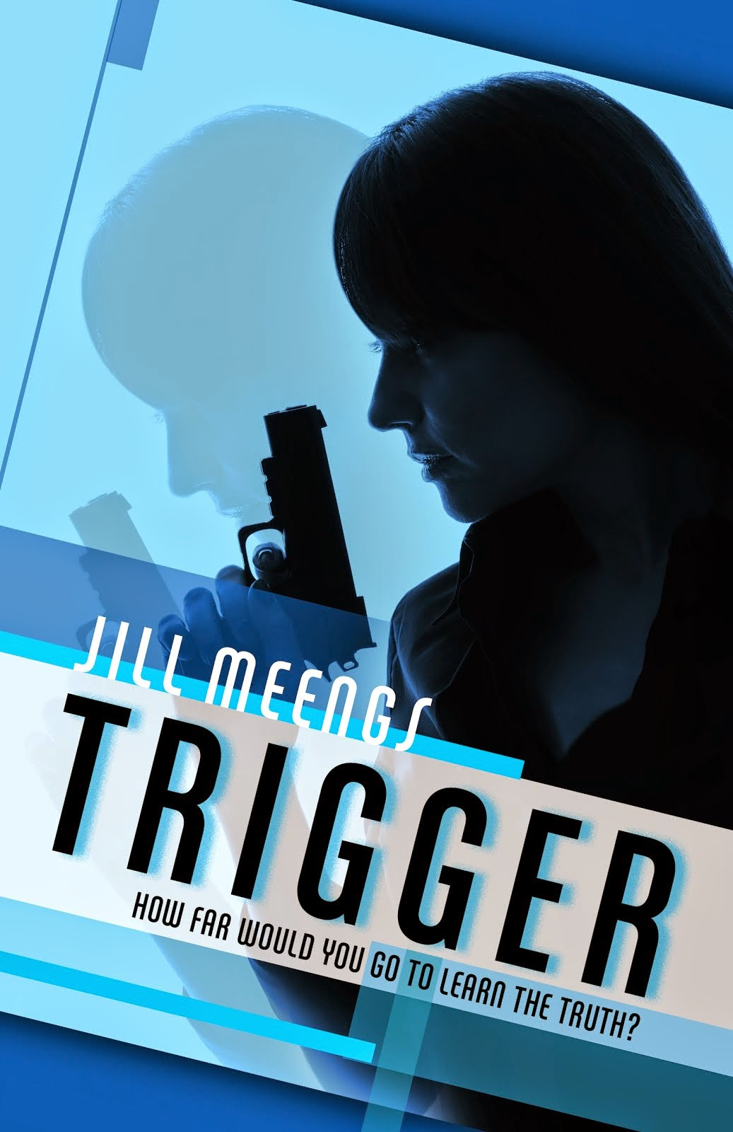 Trigger by Jill Meengs