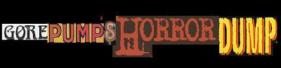 Gorepump's Horror Dump