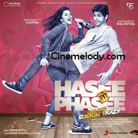 Hasee Toh Phasee   Hindi Mp3 Songs Free  Download  2014