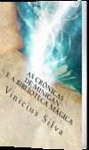 As Crônicas de Minigan e a Biblioteca Mágica