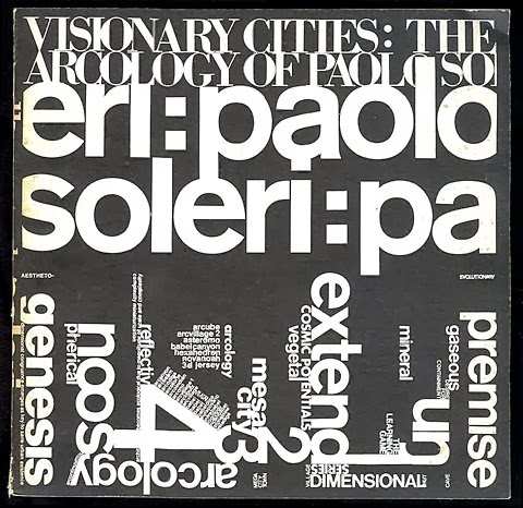 Donald Wall & W. Borek | Paolo Soleri - Visionary Cities: The Arcology of Paolo Soleri