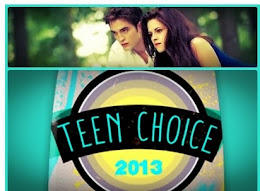 "Vote em Rob, Kristen, Elenco e ""Amanhecer Parte 2"" no Teen Choice 2013!"