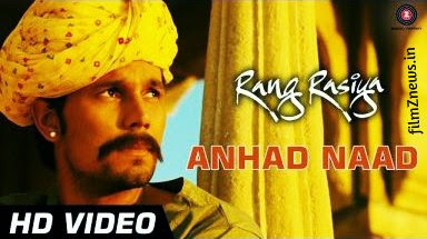 Anhad Naad Video Song from Rang Rasiya (2014) - Randeep Hooda