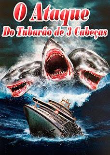 O Ataque do Tubarão de 3 Cabeças - HDTV Dublado