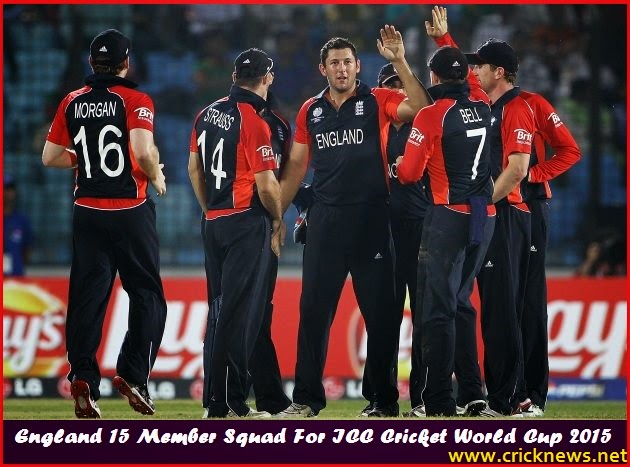 England 15 man squad for icc cricket world cup 2015