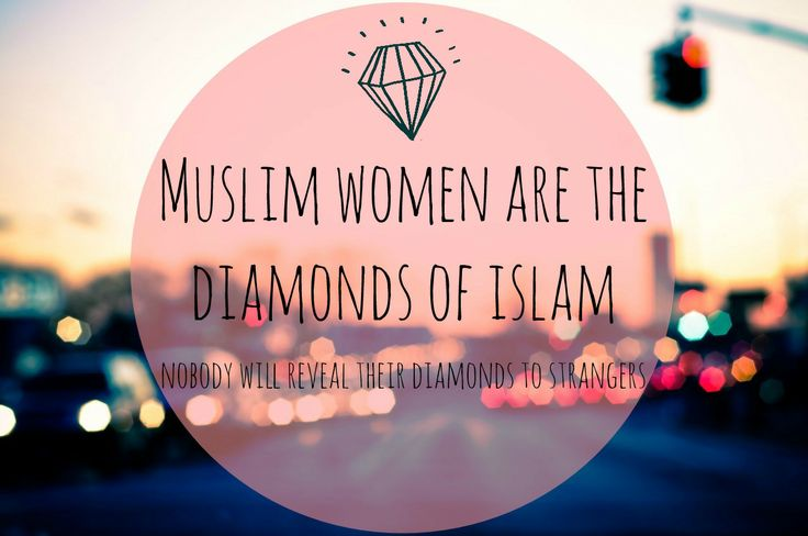 Be the DIAMOND, dear Muslimah :)