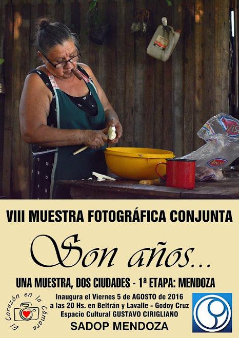 VIII Muestra Fotografica Conjunta - SON AÑOS - El corazon de la camara - Exposiciones - - SADOP - -