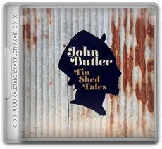 Download John Butler - Tin Shed Tales (2012)