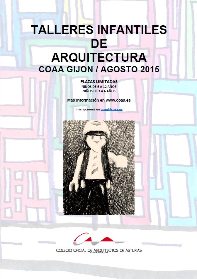 TALLERES INFANTILES DE ARQUITECTURA COAA GIJON AGOSTO 2015