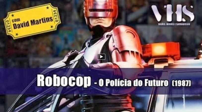 http://cine31.blogspot.pt/2014/02/vhs-podcast-do-robocop-1987-feat-david.html