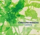 Caroline Herring: Lantana