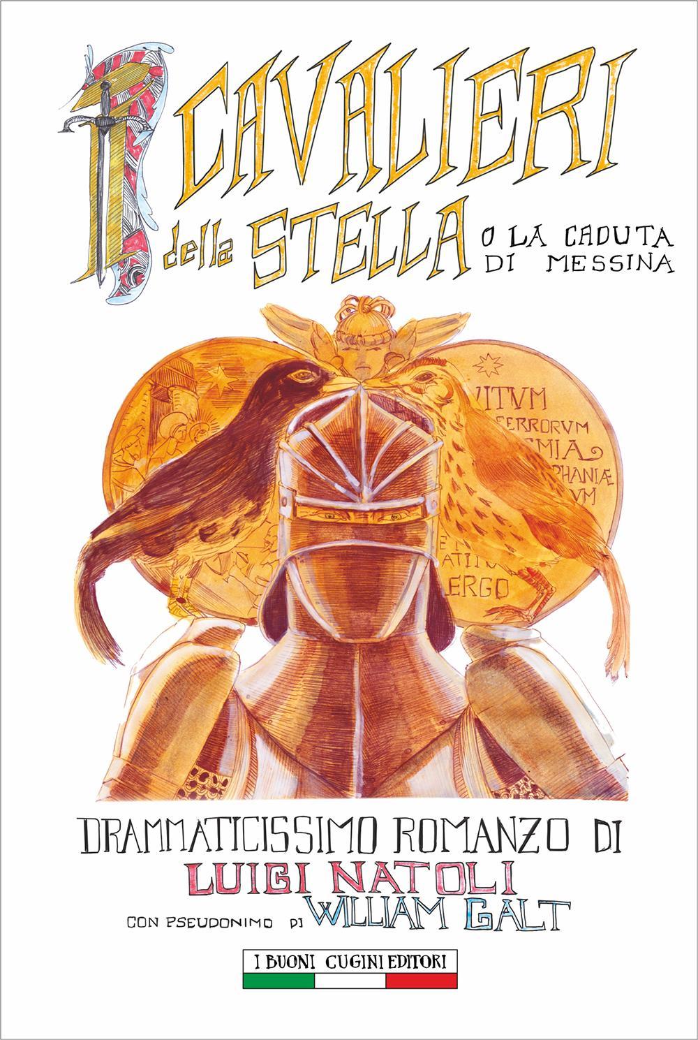 I cavalieri della Stella o La caduta di Messina