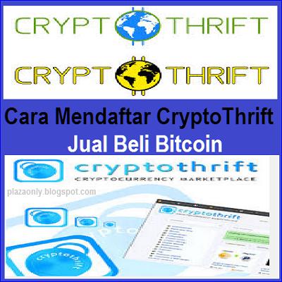 Cara Mendaftar CryptoThrift Jual Beli Bitcoin