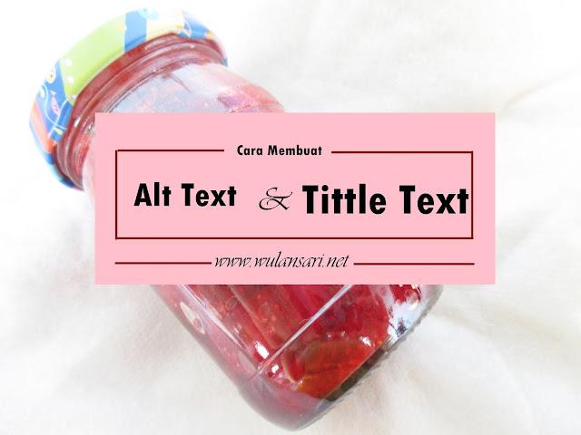 Cara membuat Alt Text dan Tittle Alt