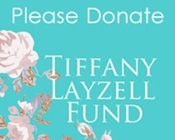 Tiffany Layzell Fund