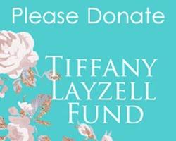 Tiffany Layzell Fund