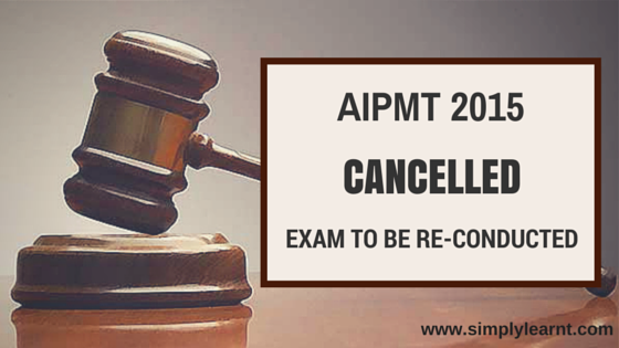 AIPMT 2015 cancelled