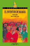 EL INVENTOR DE MAMAS--BRAULIO LLAMERO