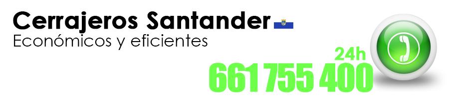 Cerrajeros Santander - 661 755 400 BARATOS