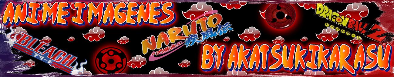 Animé Imágenes by AkatsukiKarasu