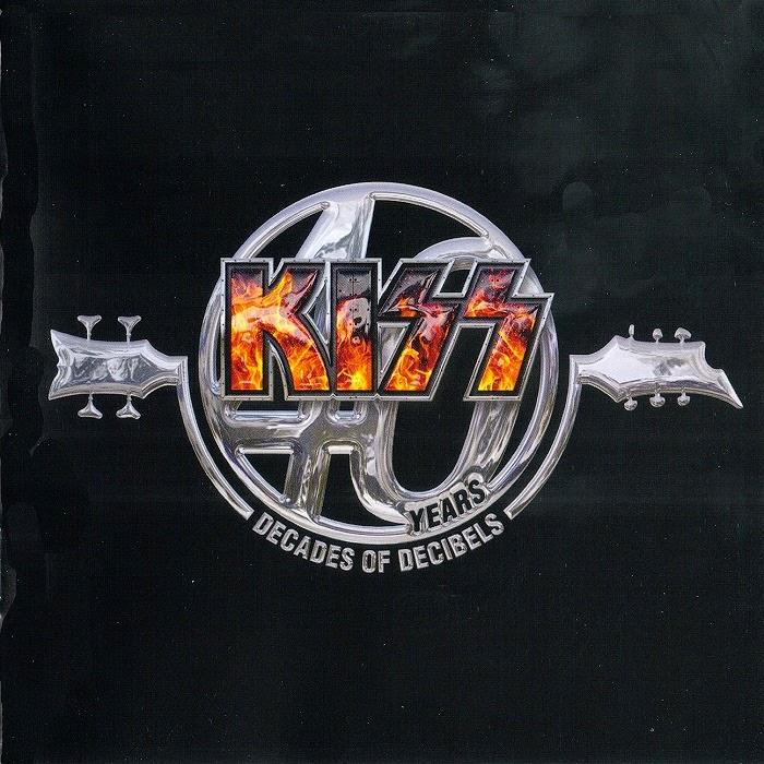 Kiss 40 Years Decades Of Decibels 2014