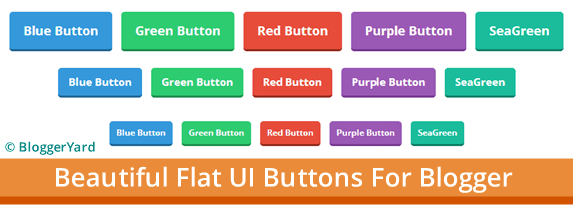 Beautiful Flat UI Buttons in Blogger