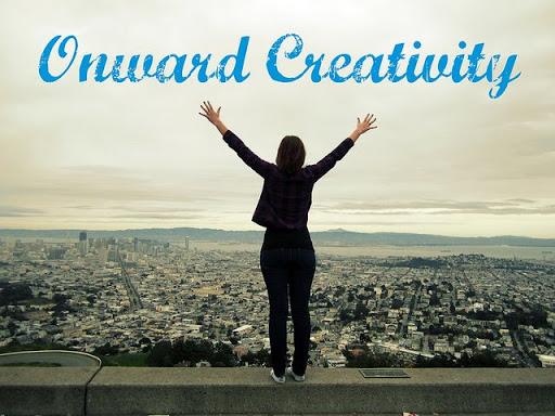 Onward Creativity