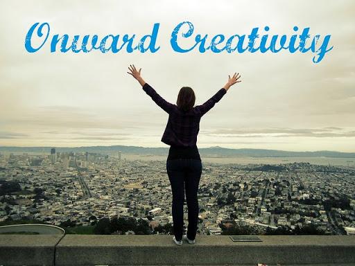 Onward Creativity