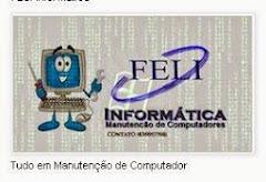 """""""Feli""""  Informatica e Manutenção de Computadores"""